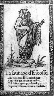 F. Deserps, Le sauuage d'Escosse. © BnF, Paris